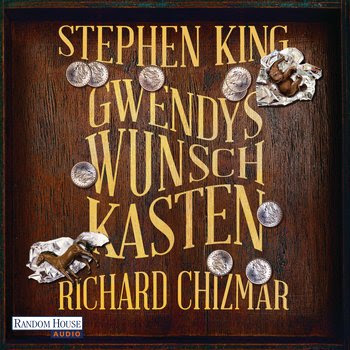 """""""Gwendys Wunschkasten"""" von Stephen King und Richard Chizmar, Hörbuch"""