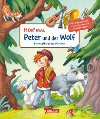 """""""Hör mal: Peter und der Wolf"""" von Sergej Prokofjew, Kinderbuch"""