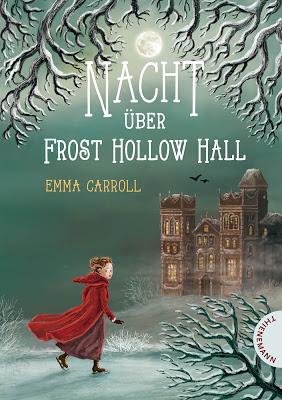 """""""Nacht über Frost Hollow Hall"""" von Emma Carroll , Kinderbuch"""
