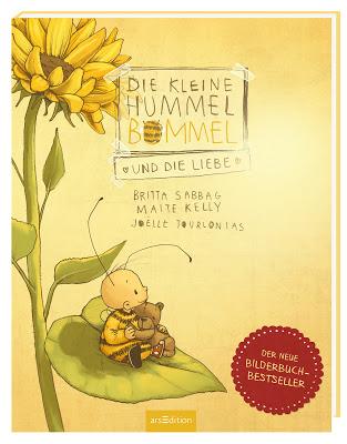 """""""Die kleine Hummel Bommel und die Liebe"""" von Britta Sabbag, Maite Kelly und Joëlle Tourlonias, Kinderbuch"""
