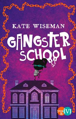 """""""Gangster School"""" von Kate Wiseman, Kinderbuch"""