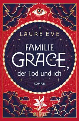 """""""Familie Grace, der Tod und ich"""" von Laure Eve, Jugendbuch"""