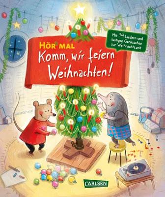 """""""Hör mal: Komm, wir feiern Weihnachten!"""" von Katja Reider und Astrid Henn, Kinderbuch"""