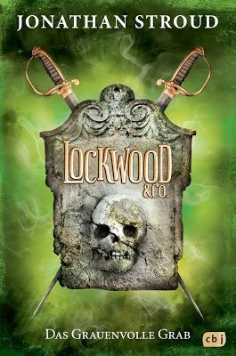 """""""Lockwood & Co. - Das Grauenvolle Grab"""" #5 von Jonathan Stroud, Jugendbuch"""
