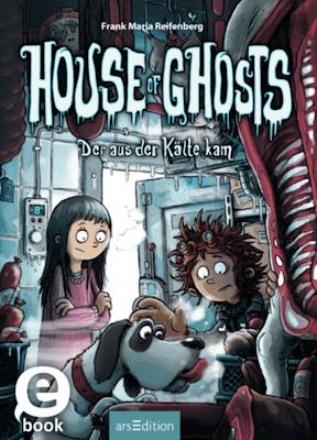 """""""House of Ghosts - Der aus der Kälte kam"""" von Frank M. Reifenberg, Kinderbuch"""