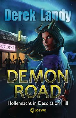 """""""Demon Road - Höllennacht in Desolation Hill"""" von Derek Landy, Jugendbuch"""