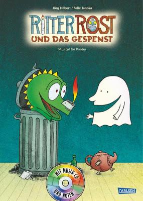 """""""Ritter Rost und das Gespenst"""" von Jörg Hilbert und Felix Janosa, Kinderbuch"""