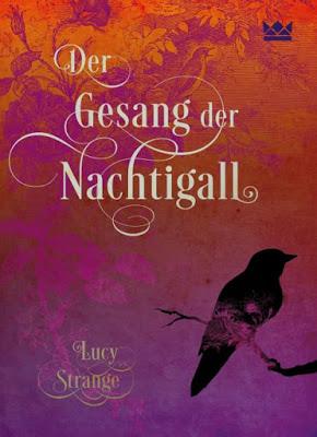 """""""Der Gesang der Nachtigall"""" von Lucy Strange, Jugendbuch"""