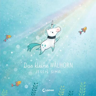 """""""Das kleine Walhorn"""" von Jessie Sima, Kinderbuch"""