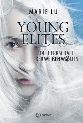 """""""Young Elites - Die Herrschaft der Weißen Wölfin"""" von Marie Lu, Jugendbuch"""