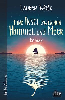 """""""Eine Insel zwischen Himmel und Meer"""" von Lauren Wolk, Jugendbuch"""