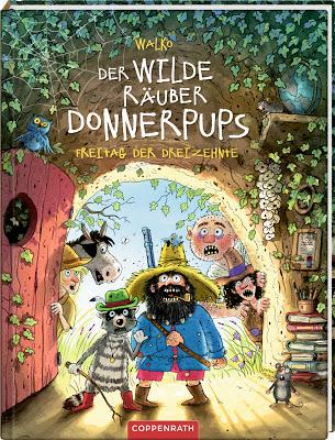 """""""Der wilde Räuber Donnerpups - Freitag der Dreizehnte"""" von Walko, Kinderbuch"""