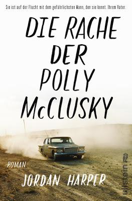 """""""Die Rache der Polly McClusky"""" von Jordan Harper, Thriller"""