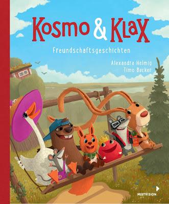 """""""Kosmo & Klax. Freundschaftsgeschichten"""" von Alexandra Helmig, Kinderbuch"""