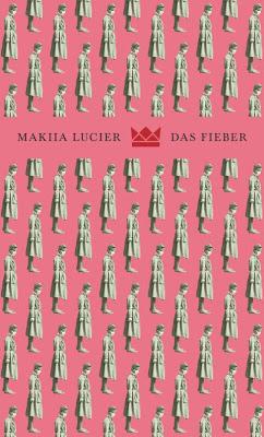 """""""Das Fieber"""" von Makiia Lucier, Jugendbuch"""