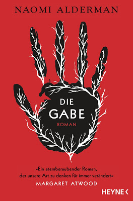 """""""Die Gabe"""" von Naomi Alderman, Roman"""