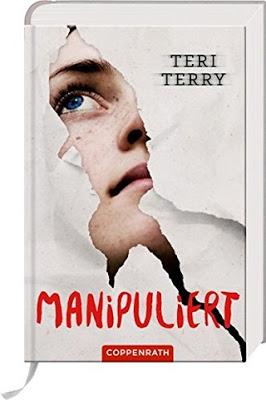 """""""Manipuliert"""" von Teri Terry, Jugendbuch"""