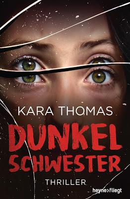 """""""Dunkelschwester"""" von Kara Thomas, Thriller"""