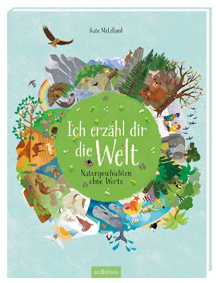 """""""Ich erzähl dir die Welt"""" von Kate McLelland, Kinderbuch"""