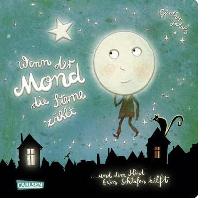 """""""Wenn der Mond die Sterne zählt ... und dem Kind beim Schlafen hilft"""" von Günther Jakobs, Kinderbuch"""