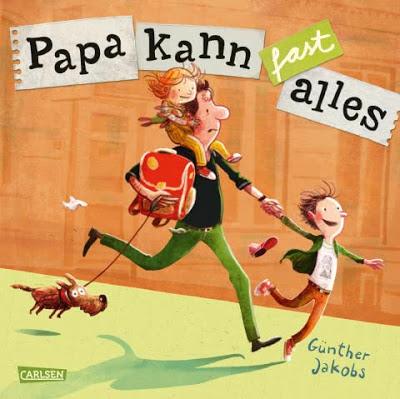 """""""Papa kann fast alles"""" von Günther Jakobs, Kinderbuch"""