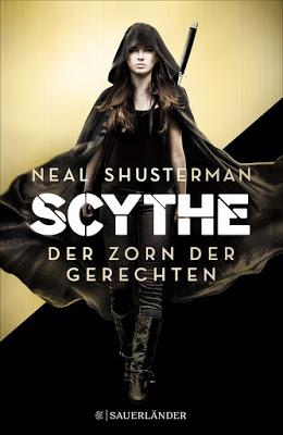 """""""Scythe - Der Zorn der Gerechten"""" von Neal Shusterman, Jugendbuch"""