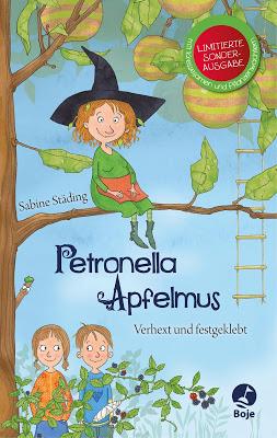 """""""Petronella Apfelmus - Verhext und festgeklebt"""" von Sabine Städing, Kinderbuch"""