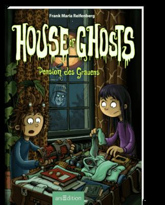 """""""House of Ghosts - Pension des Grauens"""" von Frank M. Reifenberg, Kinderbuch"""