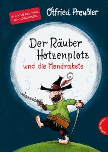 Der Räuber Hotzenplotz und die Mondrakete von Otfried Preußler