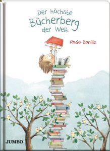 Der höchste Bücherberg der Welt von Rocio Bonilla, Kinderbuch