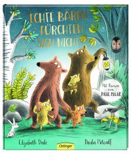 Echte Bären fürchten sich nicht von Elisabeth Dale und Paula Metcalf, Kinderbuch