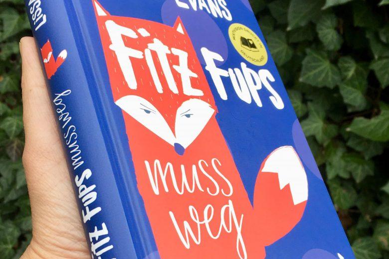 Fitz Fups muss weg - Lissa Evans, Kinderbuch