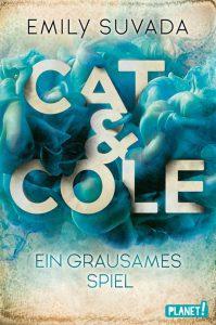 Cat & Cole: Ein grausames Spiel von Emily Suvada