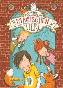 Die Schule der magischen Tiere von Margit Auer, Kinderbuch