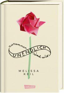 Zusammen sind wir unendlich von Melissa Keil, Jugendbuch