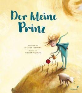Der kleine Prinz - Valeria Docampo und Agnès de Lestrade, Bilderbuch