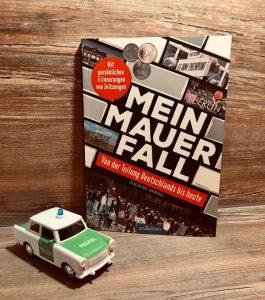 Mein Mauerfall von Juliane Breinl, Sachbuch