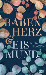 Rabenherz und Eismund von Nina Blazon, Jugendbuch