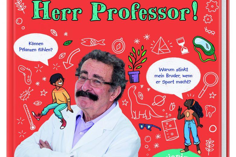 Sag mal, Herr Professor! von Professor Robert Winston, Sachbuch