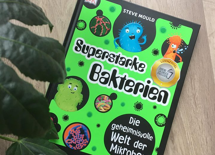 Superstarke Bakterien - Steve Mould