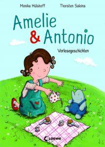 Amelie & Antonio - Monika Hülshoff, Kinderbuch