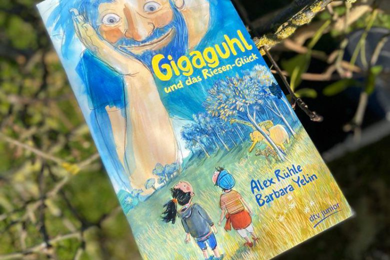 Gigaguhl und das Riesen-Glück von Alex Rühle und Barbara Yelin, Kinderbuch