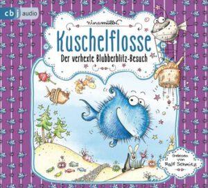Kuschelflosse: Der verhexte Blubberblitz-Besuch von Nina Müller, Kinderbuch