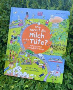 Wie kommt die Milch in die Tüte, Kinderbuch