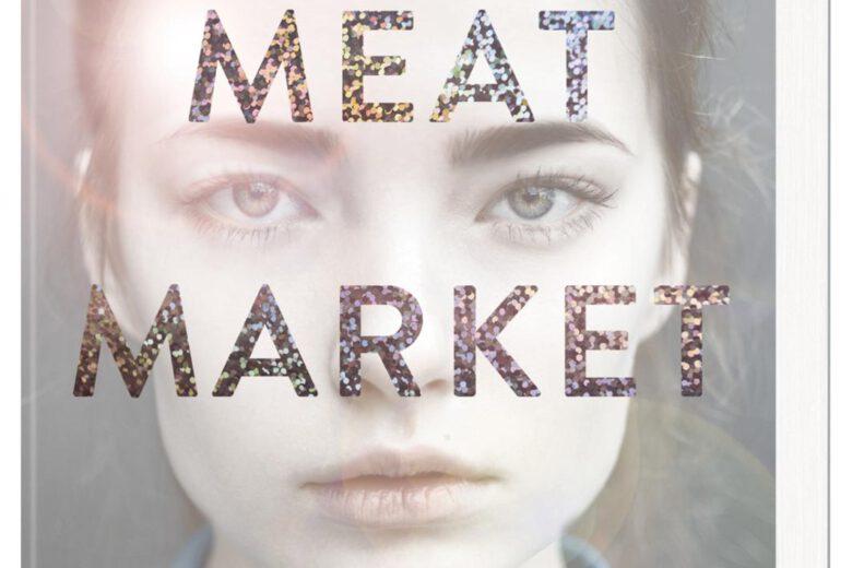 Meat Market - Schöner Schein von Juna Dawson, Jugendbuch