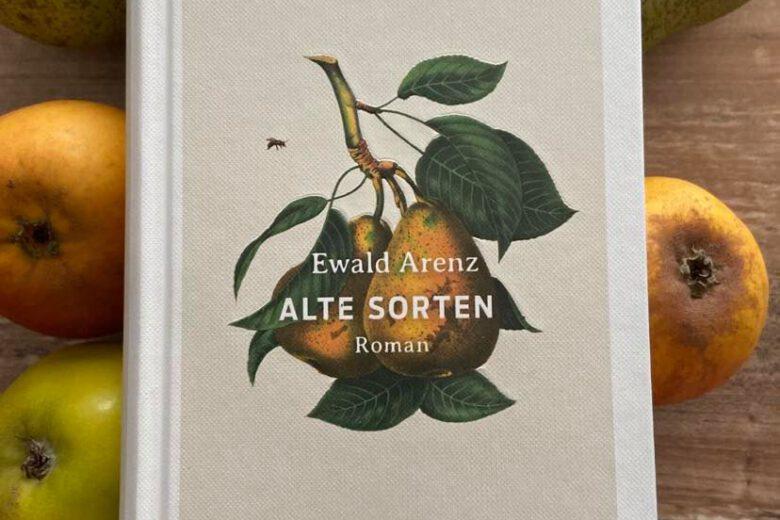 Alte Sorten von Ewald Arenz, Roman
