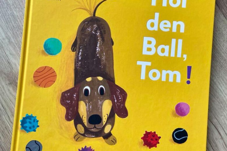 Hol den Ball, Tom! Bilderbuch