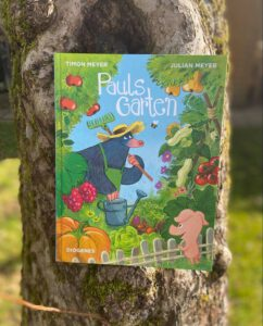Pauls Garten von Timon und Julian Meyer, Kinderbuch