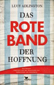 Das rote Band der Hoffnung - Lucy Adlington, Jugendbuch